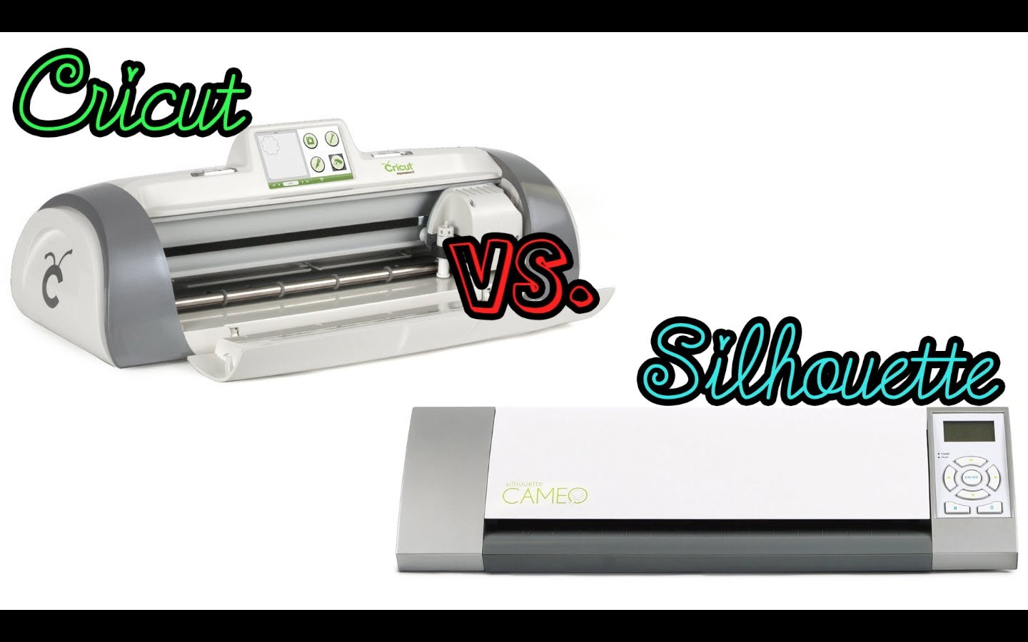 Cricut Expression 2 vs Silhouette Cameo